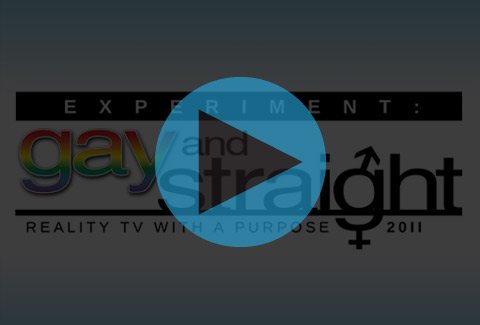 WATCH A CLIP FROM EXPERIMENT GAY & STRAIGHT